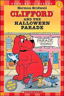 Clifford and the Halloween Parade (Hello Reader! Series, Level 1)