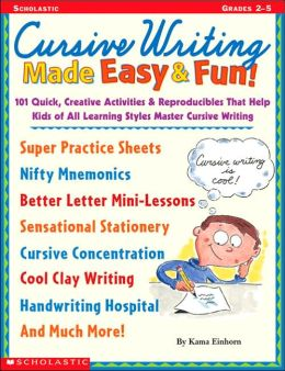 Cursive Writing Made Easy and Fun!