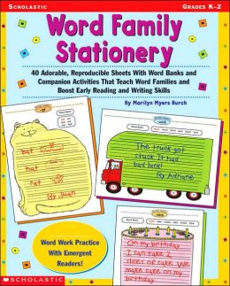 Word Family Stationary: 40 Adorable, Reproducible Sheets with Word Banks and Companion Activities