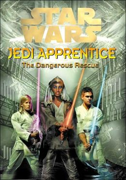 Star Wars Jedi Apprentice #13: The Dangerous Rescue