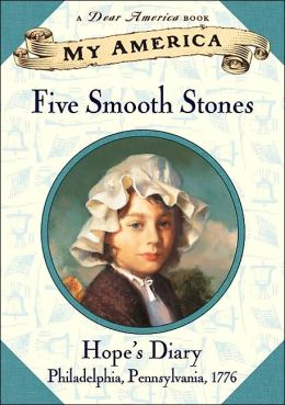 Five Smooth Stones: Hope's Revolutionary War Diary