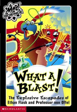 What A Blast!