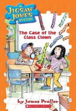 The Case of the Class Clown (Jigsaw Jones Series #12)