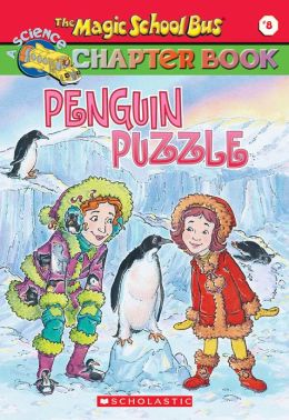 Penguin Puzzle (Magic School Bus Chapter Book Series #8)