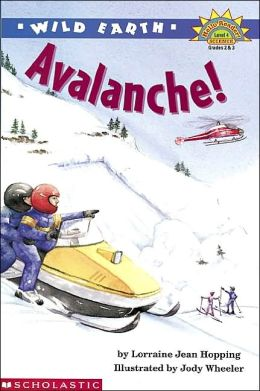 Wild Earth: Avalanche! (Hello Reader! Science)