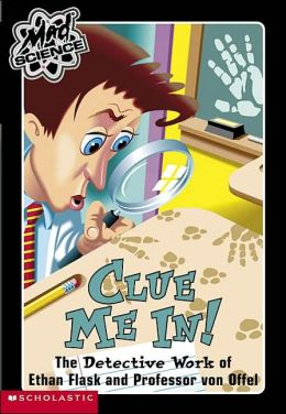Clue Me In! (Mad Science Series #5)