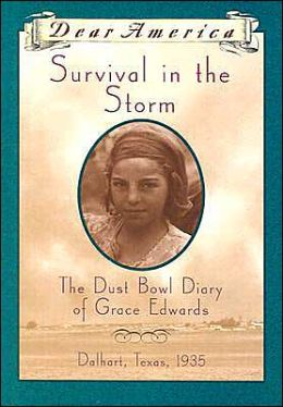 Survival in the Storm: The Dust Bowl Diary of Grace Edwards, Dalhart, Texas, 1935