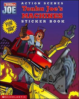 Action Scenes: Tonka Joe's Machines Sticker Book