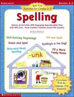 Best-Ever Activities For Grades 2-3:Spelling