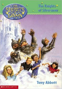 The Knights of Silversnow (Secrets of Droon Series #16)