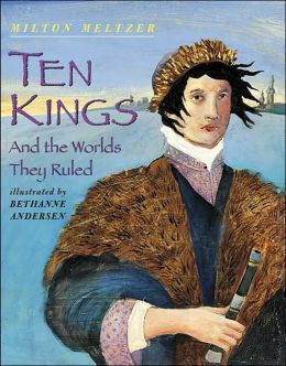Ten Kings: And the Worlds They Ruled