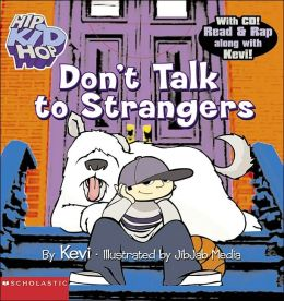 Don't Talk to Strangers (Hipkidhop Series)