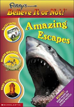 Ripley's Believe It or Not!: Amazing Escapes