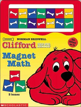 Clifford the Big Red Dog: Magnet Math