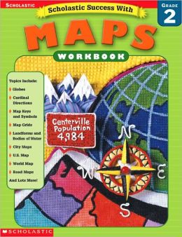 Scholastic Success with Maps: Grade 2
