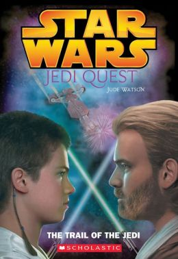 Star Wars Jedi Quest #2: The Trail of the Jedi