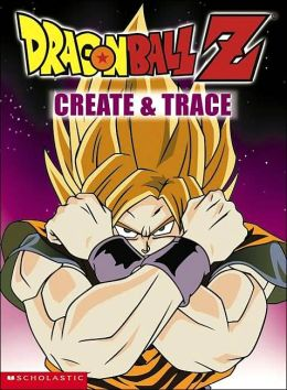 Dragon Ball Z: Create And Trace