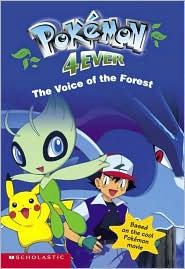 Pokemon 4Ever, The Voice of the Forest (Pokemon Movie Celebi Series)
