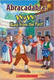 Wow! Blast from the Past! (Abracadabra! Series #8)