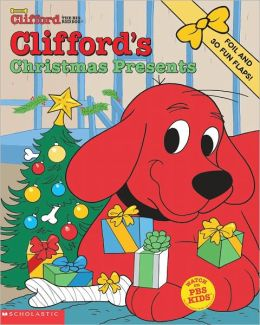 Clifford's Christmas Presents (Clifford, the Big Red Dog Series)