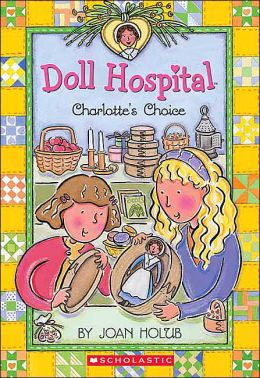 Charlotte's Choice (Doll Hospital Series #6)