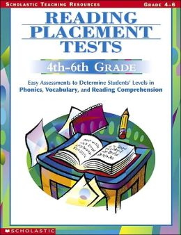 Reading Placement Tests: Easy Assessments to Determine Students' Levels of Literacy Development