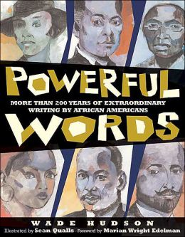 Powerful Words: More Than 200 Years of Extraordinary Writing By African Americans