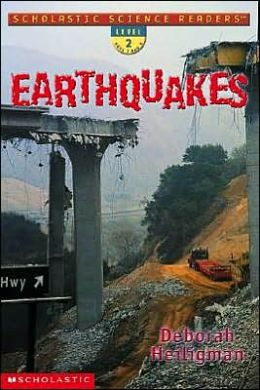 Earthquakes (Scholastic Science Readers Series)