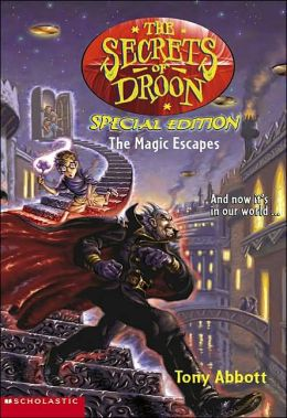The Magic Escapes (Secrets of Droon Special Edition)