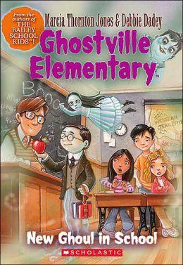 New Ghoul in School (Ghostville Elementary Series #3)