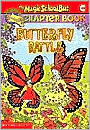 Butterfly Battle (Magic School Bus Chapter Book Series #16)