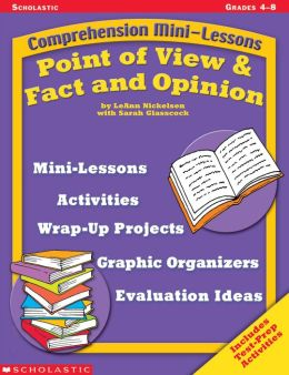 Comprehension Mini-Lessons: Point of View & Fact and Opinion