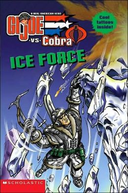 Ice Force (G.I. Joe Series)