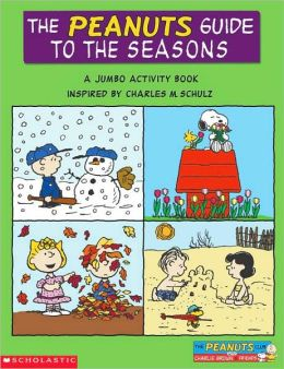 The Peanuts Guide to the Seasons: A Jumbo Activity Book