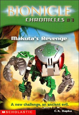 Makuta's Revenge (Bionicle Chronicles Series #3)
