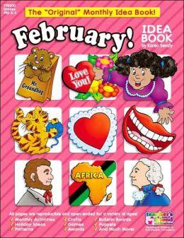 Monthly Idea Books February Pre K-6