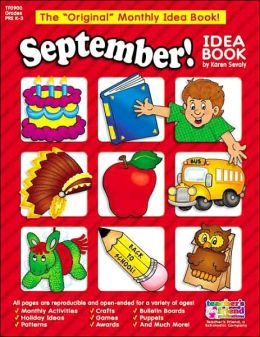 September!: A Creative Idea Book for the Elementary Teacher, Grades K-3
