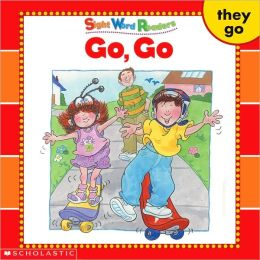 Go, Go: They, Go (Sight Word Readers Series)