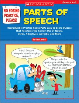 Parts of Speech: No Boring Practice, Please!