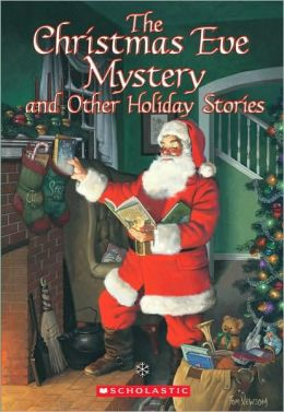 Christmas Eve Mystery and Other Holiday Stories