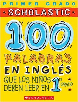 100 palabras en inglés que los niños deben leer en 1er grado