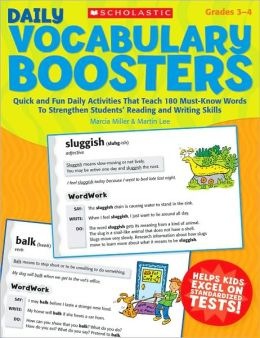 Daily Vocabulary Boosters: Quick and Fun Daily Activities That Teach 180 Must-Know Words to Strengthen Students' Reading and Writing Skills