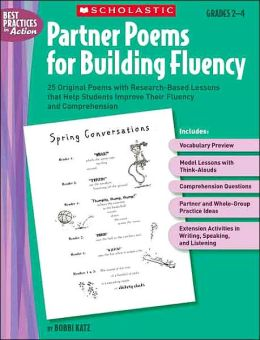 Partner Poems for Building Fluency: 25 Original Poems With Research-Based Lessons That Help Students Improve Their Fluency and Comprehension