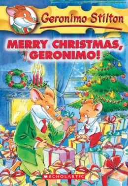 Merry Christmas, Geronimo! (Geronimo Stilton Series #12)