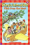 The Magic School Bus Flies from the Nest (The Magic School Bus Series)