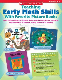 Teaching Early Math Skills with Favorite Picture Books: Grades K-1