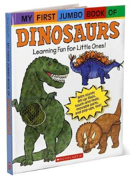 My First Jumbo Book of Dinosaurs