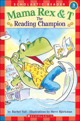 Mama Rex & T: The Reading Champion