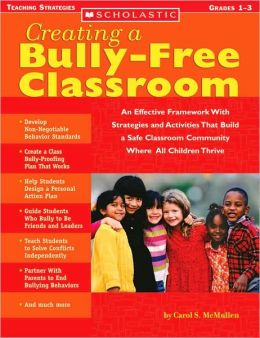Creating a Bully-Free Classroom