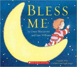 Bless Me (A Child's Goodnight Prayer)